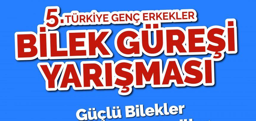 Türkiye Genç Erkekler Bilek Güreşi Yarışması Başlıyor! (9-10 Aralık 2017, Ankara)
