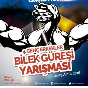 4. Türkiye Genç Erkekler Bilek Güreşi Yarışması Başlıyor! (24-25 Aralık 2016, Ankara)